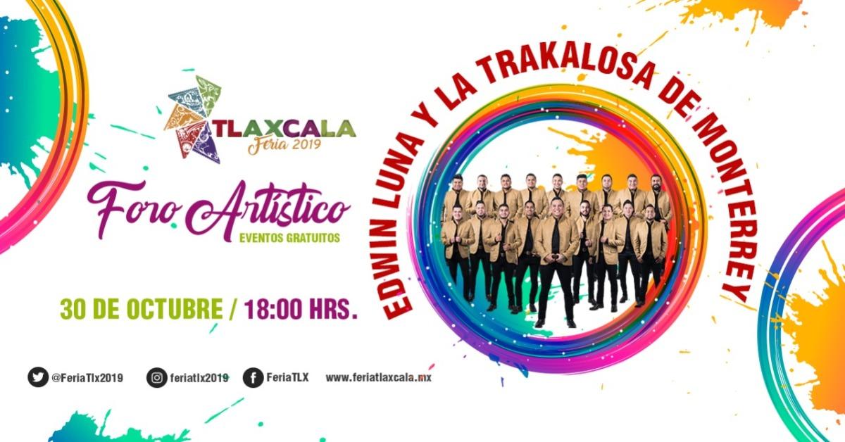 """La Trakalosa pondrá a bailar a todos en """"Tlaxcala Feria2019"""""""