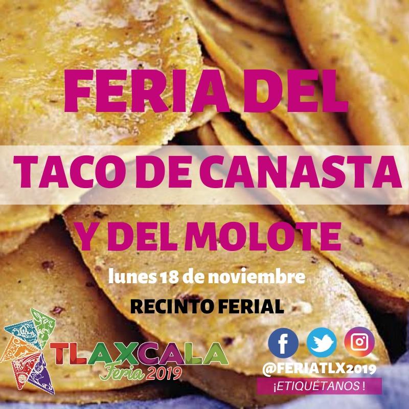 Tlaxcala feria 2019 te invita al festival gastronómico del taco y elmolote