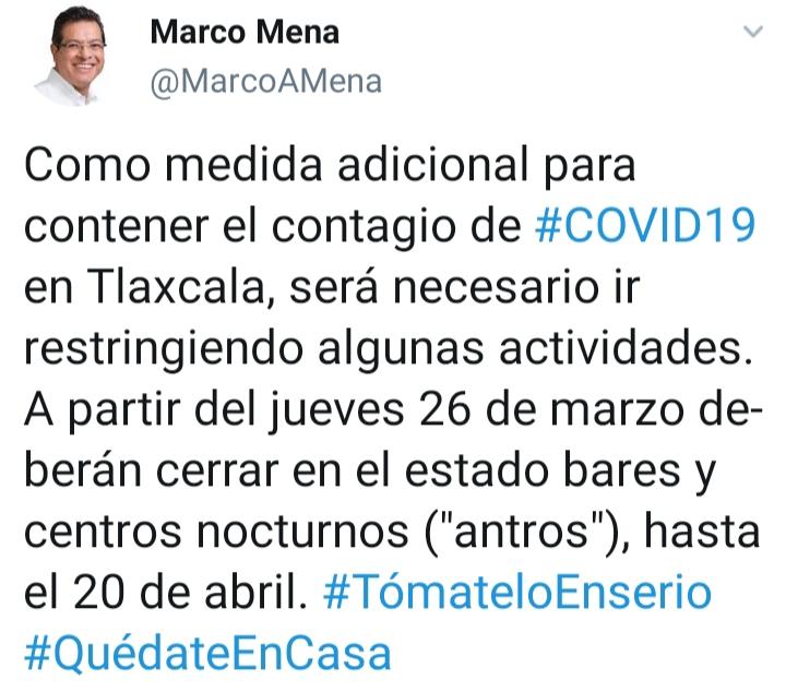 ANUNCIA MARCO MENA CIERRE DE BARES Y CENTROS NOCTURNOS COMO MEDIDA ADICIONAL PORCOVID-19